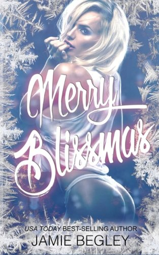 Merry Blissmas: Volume 3 (Biker Bitches)