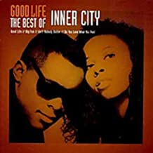 Good Life - The Best Of Inner City