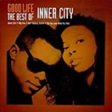 Songtexte von Inner City - Good Life: The Best Of