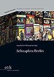 Schauplatz Berlin (Projektionen. Studien zu Natur, Kultur und Film)