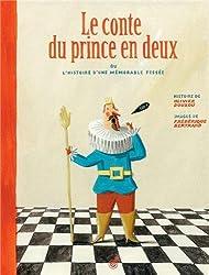 Le conte du prince en deux : Ou l'histoire d'une mémorable fessée