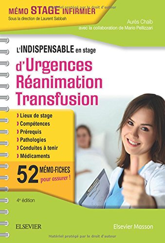 L'indispensable en stage d'Urgences-Réanimation-Transfusion