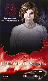 Los Vampiros de Morganville: Vampiros De Morganville 2,Los - B par Rachel Caine