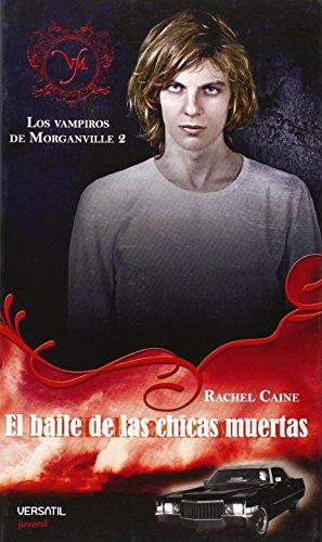 Los Vampiros de Morganville: Vampiros De Morganville 2,Los - B (Fantasia Juvenil Versatil)