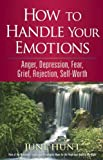 How to Handle Your Emotions (Counseling Through the Bible Series)