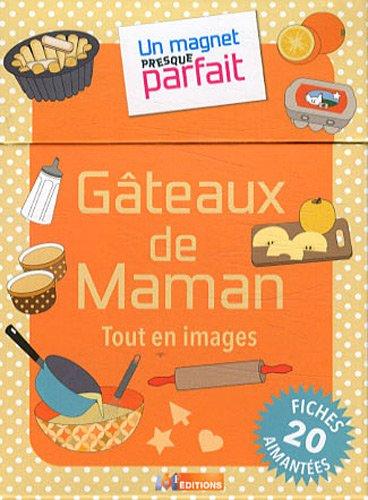 UN MAGNET PRESQUE PARFAIT GATEAUX DE MAMAN