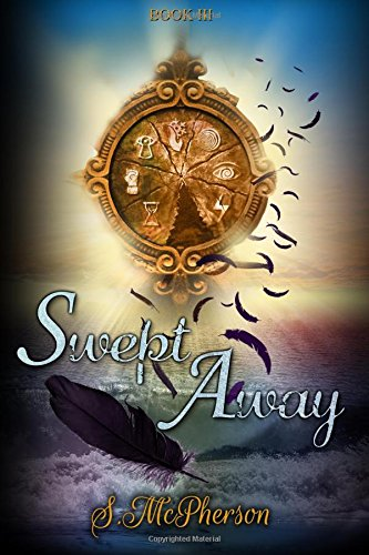 Swept Away: An Epic Fantasy: Volume 3 (The Water Rushes)