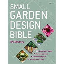 Small Garden Design Bible