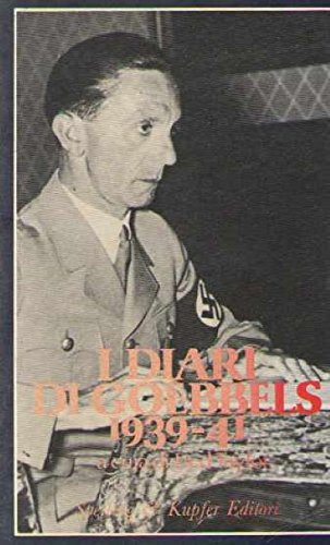 I DIARI DI GOEBBELS 1939-41
