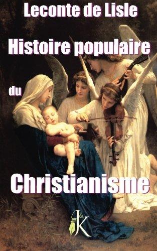 Histoire Populaire du Christianisme par M. Leconte de Lisle