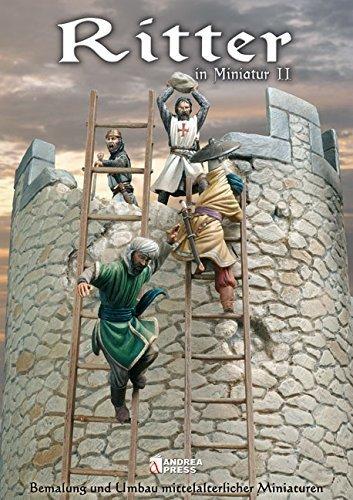 Ritter in Miniature II: Bemalung und Umbau mittelalterlicher Miniaturen von Jörg Schneider (Übersetzer) (2. Januar 2006) Broschiert -
