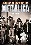 Justice For All: Die Wahrheit über Metallica. Updated Edition