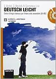 Deutsch leicht. Corso di lingua tedesca. Kursbuch-Arbeitsbuch-FundgrubeLIM. Per le Scuole superiori. Con DVD-ROM. Con espansione online. Con libro: tedesca per l'intero ciclo secondario (A1-B2)
