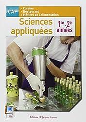 Sciences appliquées CAP cuisine, restaurant, métiers de l'alimentation : 1e et 2e années