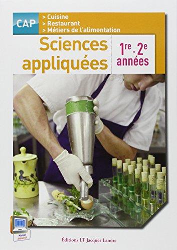 Sciences appliquées CAP cuisine, restaurant, métiers de l'alimentation : 1e et 2e années par Catherine Armagnac
