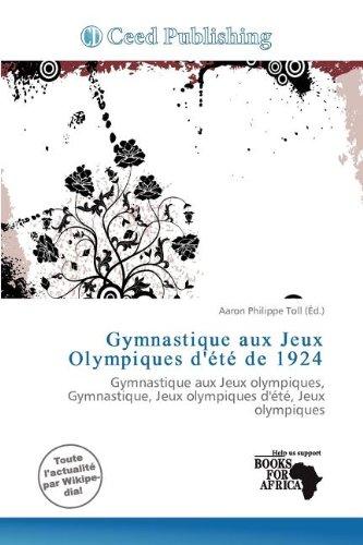 Gymnastique Aux Jeux Olympiques D' T de 1924