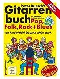 Peter Bursch's Gitarrenbuch. Sonderauflage mit Ringbindung im Hardcover - Peter Bursch