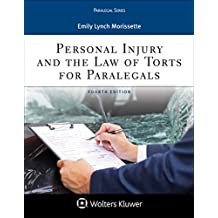 Personal Injury and the Law of Torts for Paralegals (Aspen Paralegal Series)