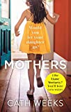 Mothers: The gripping and suspenseful new drama for fans of Big Little Lies