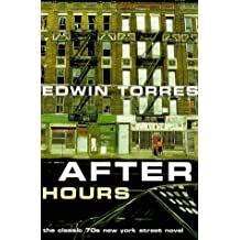 After Hours (Film Ink) by Edwin Torres (1999-10-02)