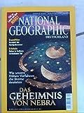 National Geographic. Deutschland. Januar 2004. Das Geheimnis von Nebra.