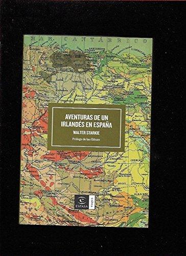 Aventuras de un irlandés en España (ESPASA RELECTURAS) por Walter Starkie