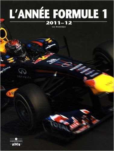 L'année Formule 1 de Luc Domenjoz,Darren Heath (Photographies),Steve Domenjoz (Photographies) ( 15 décembre 2011 )