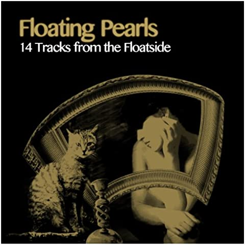 Floating Pearls (14 Tracks from the Floatside)