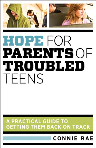 Troubled Teens: A Practical Guide to Getting Them Back on Track (English Edition) ()