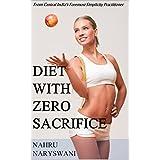 Diet With Zero Sacrifice (English Edition)