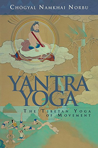 Yantra Yoga: Tibetan Yoga of Movement (English Edition ...