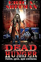 Dead Hunger VIII: Peace, Love & Zombies (English Edition)