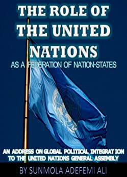 An Essay on the United Nations Organization (UNO)