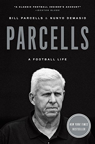 Parcells: A Football Life por Bill Parcells