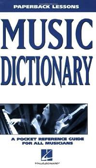 Music Dictionary: Paperback Lessons par [Hal Leonard]