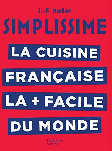 Simplissime La cuisine française par Jean-François Mallet