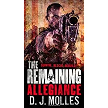 The Remaining: Allegiance by Molles, D. J. (2015) Mass Market Taschenbuch
