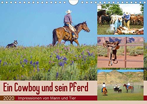 Ein Cowboy und sein Pferd 2020. Impressionen von Mann und Tier (Wandkalender 2020 DIN A4 quer): Die abwechslungsreichen Seiten eines der härtesten ... 14 Seiten ) (CALVENDO Menschen)