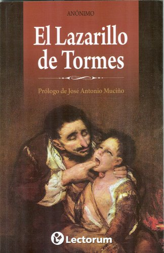 Lazarillo de Tormes/The life of Lazarillo de Tormes and his fortunes and adversities por Anonymous