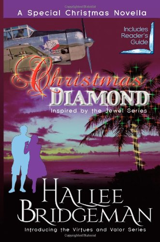 Christmas Diamond, a Novella: Inspired by the Jewel Series and introducing the Virtues and Valor series: 1