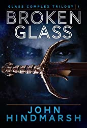 Broken Glass (Glass Complex Book 1)