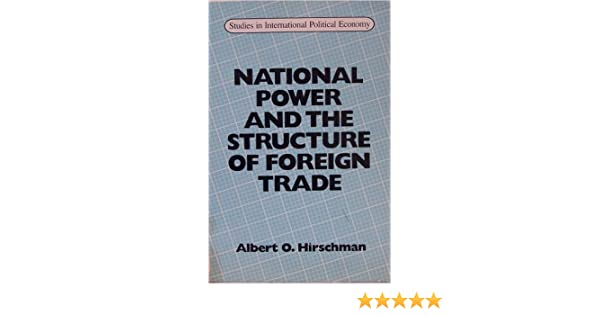 National Power and the Structure of Foreign Trade (The