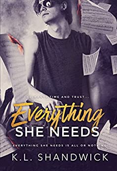 Everything She Needs (Everything Trilogy Book 2) by [Shandwick, K.L.]