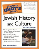 The Complete Idiot's Guide to Jewish History and Culture, 2nd Edition