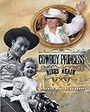 Cowboy Princess Rides Again by Cheryl Rogers-Barnett (2015-08-07)