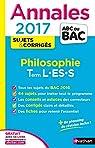 Annales ABC du BAC 2017 Philosophie Term L-ES-S par Durozoi