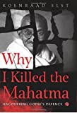 #4: Why I Killed the Mahatma: UNCOVERING GODSE'S DEFENCE