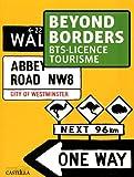 Beyond Borders BTS - Licence tourisme...