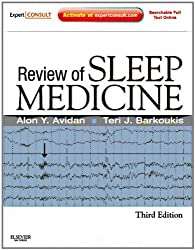Review of Sleep Medicine: Expert Consult - Online and Print, 3e by Alon Y. Avidan MD MPH (2011-10-11)