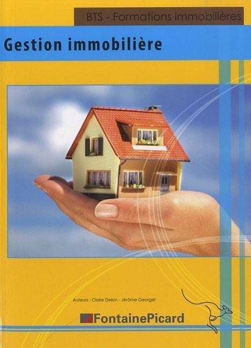 Gestion immobilire BTS - Formations immobilires de Delon. Claire (2012) Broch